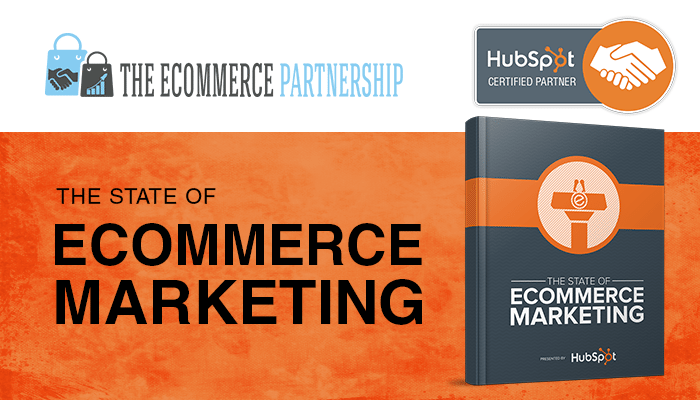The State of Ecommerce Marketing